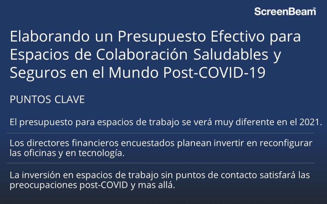 Elaborando un Presupuesto Efectivo para Espacios de Colaboración Saludables y Seguros en el Mundo Post-COVID-19